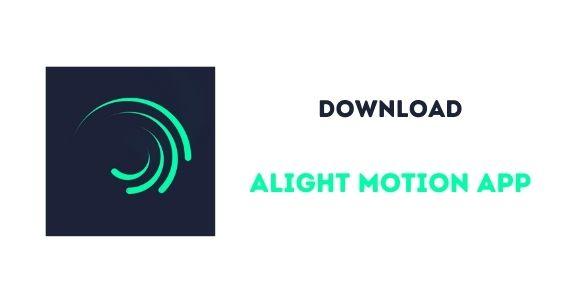 Alight Motion app download image